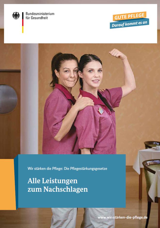 Broschüre des Bundesgesundheitsministeriums zu den Leistungen der Pflegeversicherung ab 2017